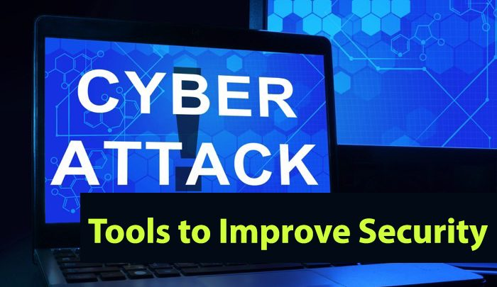 CyberAttack Tools to Improve Security - CyberSecurity