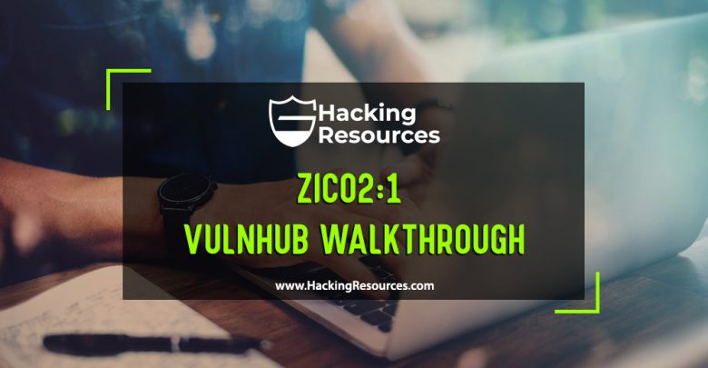 Zico2:1 vulnhub walkthrough - CyberSecurity